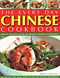 Every Day Chinese Cookbook: Over 365 Step-By-Step Recipes for Delicious Cooking All Year Round: Far East and Asian Dishes Shown in Over 1600 Stunn