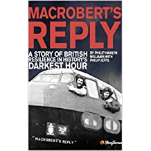 MacRobert's Reply: A story of British resilience in history's darkest hour.