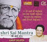 Shri Sai Mantra by Anup Jalota
