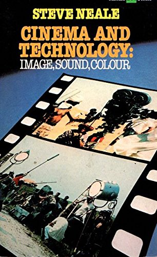 Cinema and Technology: Image- Sound- Colour