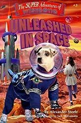 Unleashed in Space (Super Adventures of Wishbone) by Alexander Steele (1999-05-03)