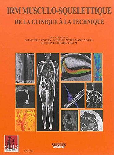 IRM musculo-squelettique : De la clinique à la technique par SIMS