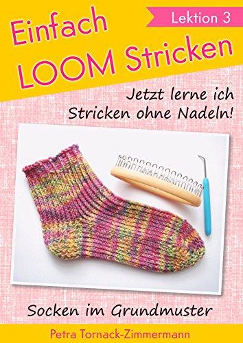 Einfach Loom Stricken Lektion 3 Jetzt Lerne Ich Stricken Ohne