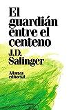 El guardián entre el centeno (Alianza Literaria (Al))