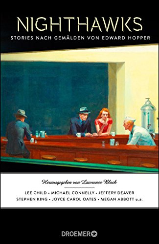 Nighthawks: Stories nach Gemälden von Edward Hopper