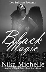 Black Magic: Book 3 of The Black Butterfly Series