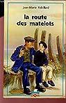 Route des matelots  n.e. par Robillard