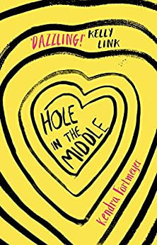 Hole in the Middle by [Fortmeyer, Kendra]