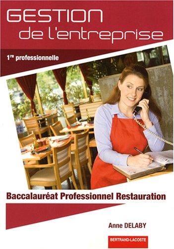 Gestion de l'entreprise 1e Bac Pro Restauration