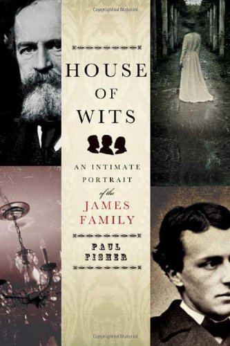 House of Wits: An Intimate Portrait of the James Family por Paul Fisher