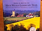 Along and Around the High Weald Landscape Trail: Guidebook with Detachable Route Guide and Ordnance Survey Maps