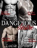 Dangerous Desire - (Romantic Suspense) Complete Collection (English Edition)