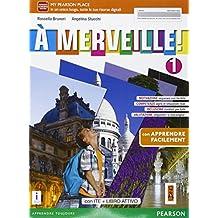 A merveille! Facile. Per la Scuola media. Con e-book. Con espansione online: 1