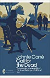 Call for the Dead (George Smiley Series Book 1) by John  le Carré