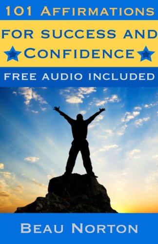 101 Affirmations for Success and Confidence: Positive affirmations for subconscious programming and attracting abundance (Free binaural beat audio track ... Audio Book 2) (English Edition)