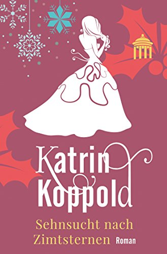 Buchseite und Rezensionen zu 'Sehnsucht nach Zimtsternen (Roman)' von Katrin Koppold