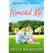 Remind Me (Blue River Boys Book 2)