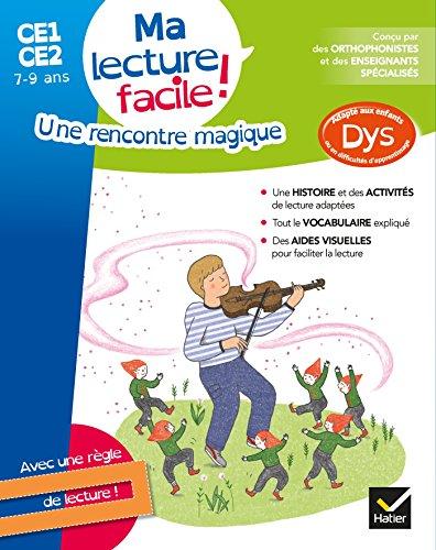 Ma lecture facile CE1-CE2 : Une rencontre magique par Evelyne Barge