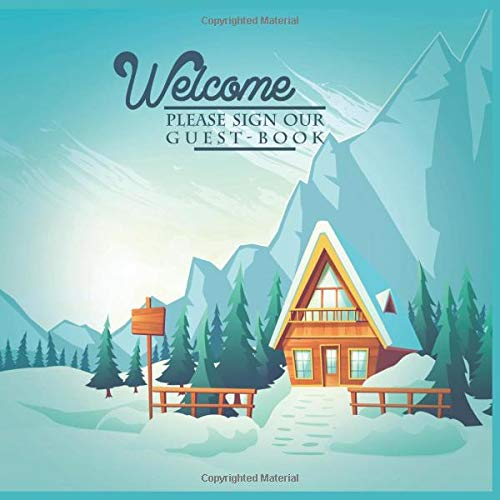 Vacation Home Guest Book Mountain: Beautiful Rustic Cottage/Cabin Registry Log for Visitors To Write Comments Record Memories and Messages with Space ... and Prompt Cute Decorating Cover Design -