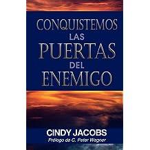 Conquistemos Las Puertas Del Enemigo by Cindy Jacobs (1993-01-01)