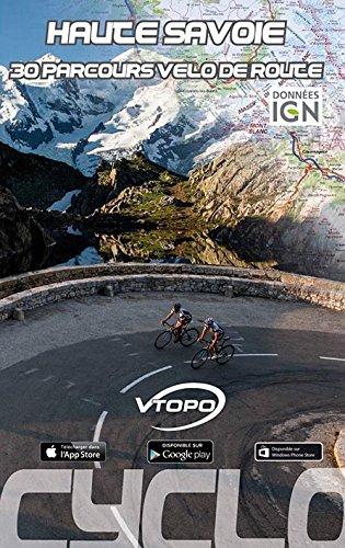 Haute Savoie 30 parcours vélo de route