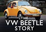 The VW Beetle Story by Giles Chapman ( 2012 ) Hardcover