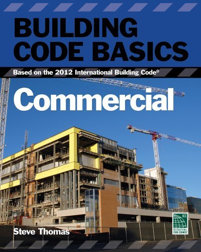 Building Code Basics: Commercial; Based on the International Building Code (International Code Council Series) by International Code Council (2012-07-31)
