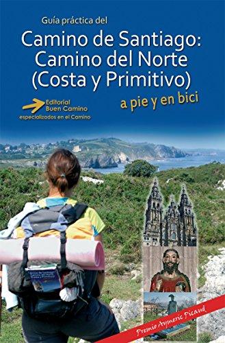 Camino de Santiago: Camino del Norte, Costa y Primitivo por Carlos Mencos