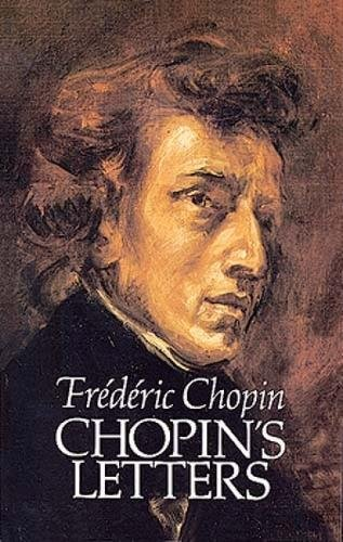 Letters (Dover Books on Music) por Frederic Chopin