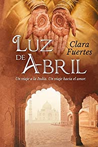 Luz de abril par Clara Fuertes