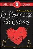 La Princesse de Clèves by Madame de Lafayette (2008-04-16) - Hachette Education - 16/04/2008