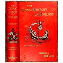 The Comic History of England. : New edition