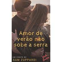 Amor de verão não sobe a serra (Portuguese Edition)