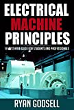 Enhance Your Knowledge of Electrical Machines Now!Grown tired of incomprehensible study notes from your college lecturer? Frustrated by a lack of easy to understand, quality information out there?Problem Solved!Written by top electrical engineering s...