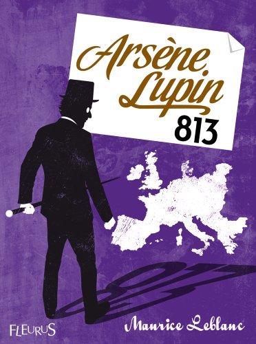 Arsène Lupin, 813 (Fleurus Classiques) par Maurice LEBLANC