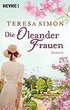 Die Oleanderfrauen: Roman Bild