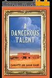 A Dangerous Talent (An Alix London Mystery Book 1) (English Edition)