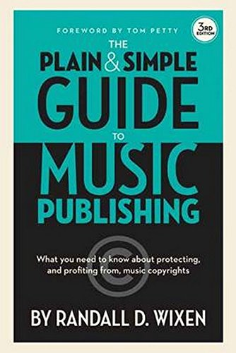 Wixen Randall D Plain & Simple Guide to Music Publishing Bam Book