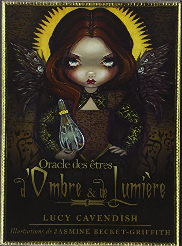 Oracle des êtres d'Ombre et de Lumière