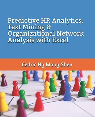 Predictive HR Analytics, Text Mining & Organizational Network Analysis with Excel (Amazon Analytics)