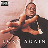 Songtexte von The Notorious B.I.G. - Born Again