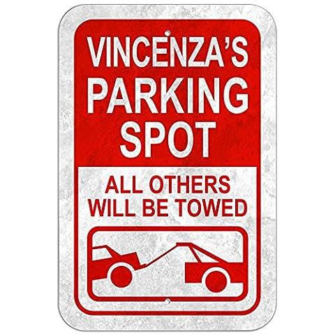 """Parkplatz Schild aus alle anderen werden geschleppt weiblich Name–Außenwandleuchte, Kunststoff, 8"""" x 12"""" (20.3cm x 30.5cm)"""