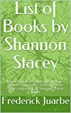 List of Books by Shannon Stacey: Boston Fire Series, Boys of Fall Series, Devlin Group Series, Gardiner, Texas Series and list of all Shannon Stacey Books (English Edition)