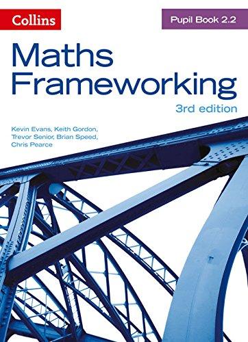 KS3 Maths Pupil Book 2.2 (Maths Frameworking) par Kevin Evans, Gordon, Trevor Senior, Brian Speed, Chris Pearce