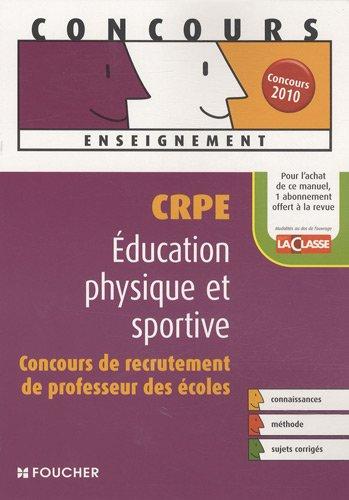 CRPE éducation physique et sportive : Concours de recrutement de professeur des écoles (Ancienne Edition)