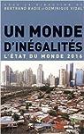 Un monde d'inégalités  par Vidal
