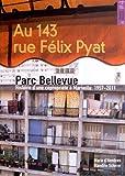 au 143 rue f?lix pyat parc bellevue histoire d une copropri?t? ? marseille 1957 2011
