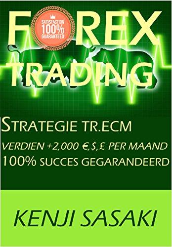 40 jaar ecm FOREX TRADING STRATEGIE VERDIEN +2,000 €,$,£ PER MAAND: Strategie  40 jaar ecm