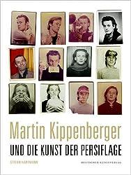 Martin Kippenberger und die Kunst der Persiflage (Kunstwissenschaftliche Studien, Band 175)