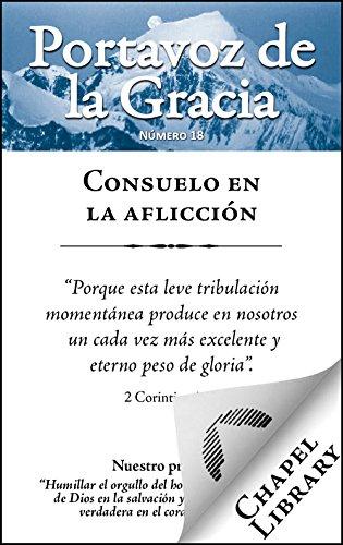 Consuelo en la aflicción (Portavoz de la Gracia nº 18)